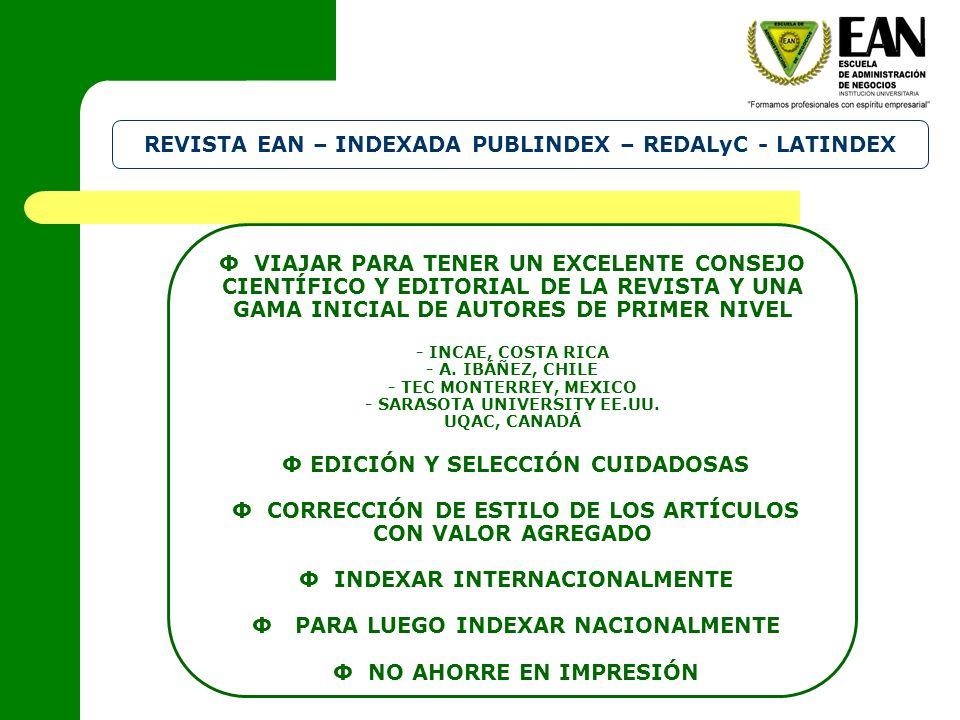REVISTA EAN – INDEXADA PUBLINDEX – REDALyC - LATINDEX