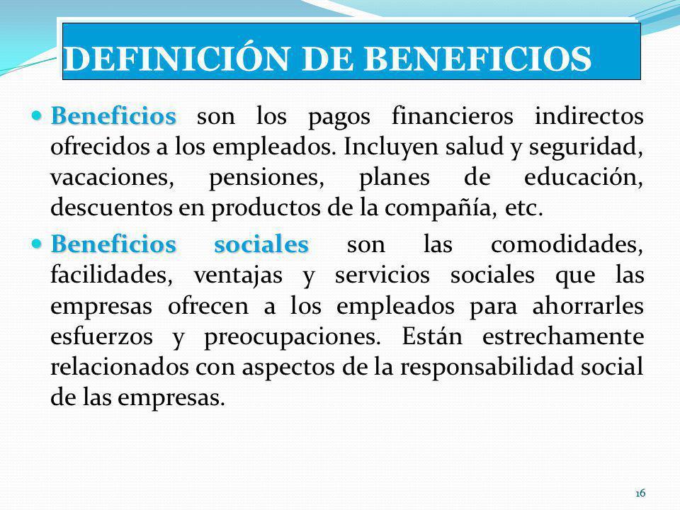 DEFINICIÓN DE BENEFICIOS