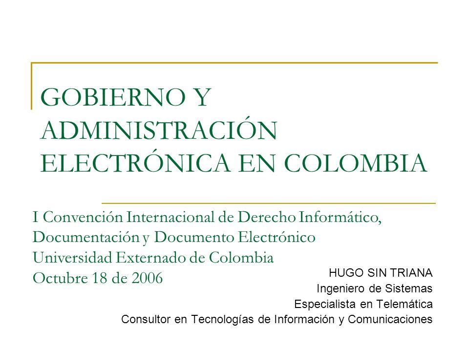 GOBIERNO Y ADMINISTRACIÓN ELECTRÓNICA EN COLOMBIA