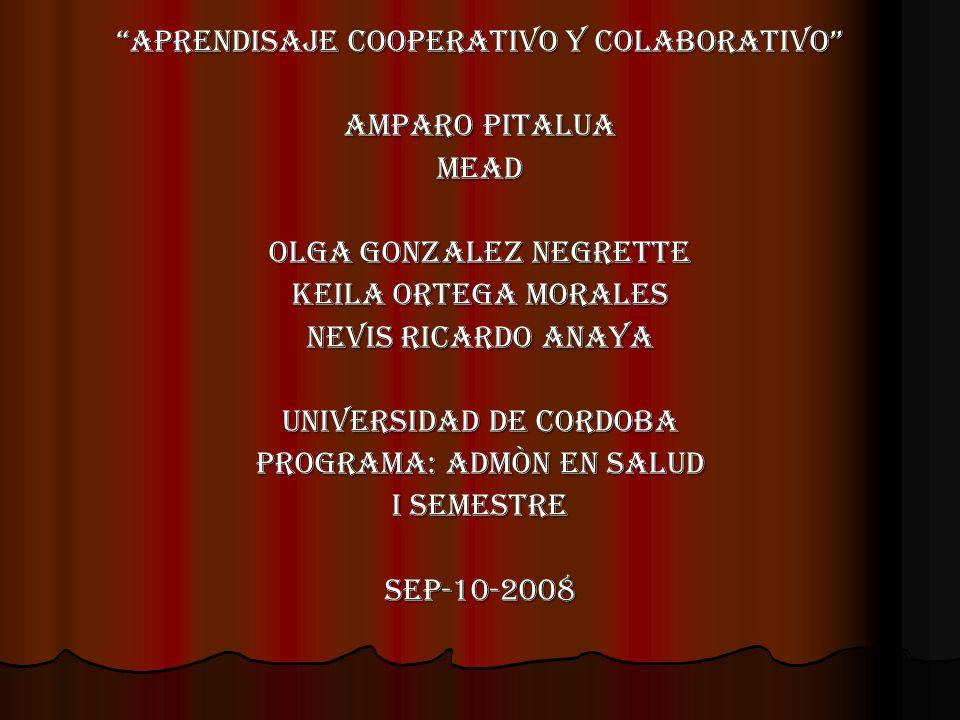 APRENDISAJE COOPERATIVO Y COLABORATIVO AMPARO PITALUA MEAD