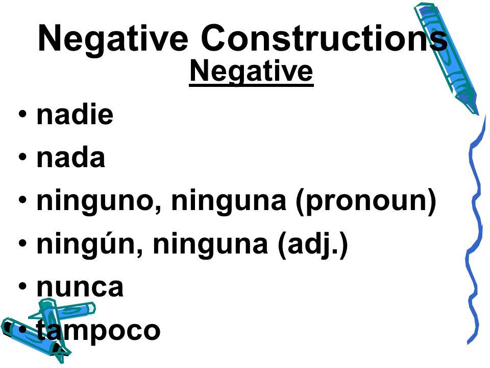 Negative Constructions