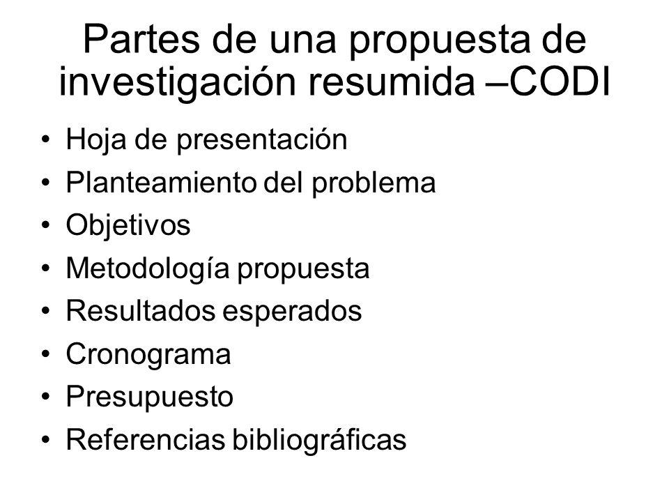 Partes de una propuesta de investigación resumida –CODI