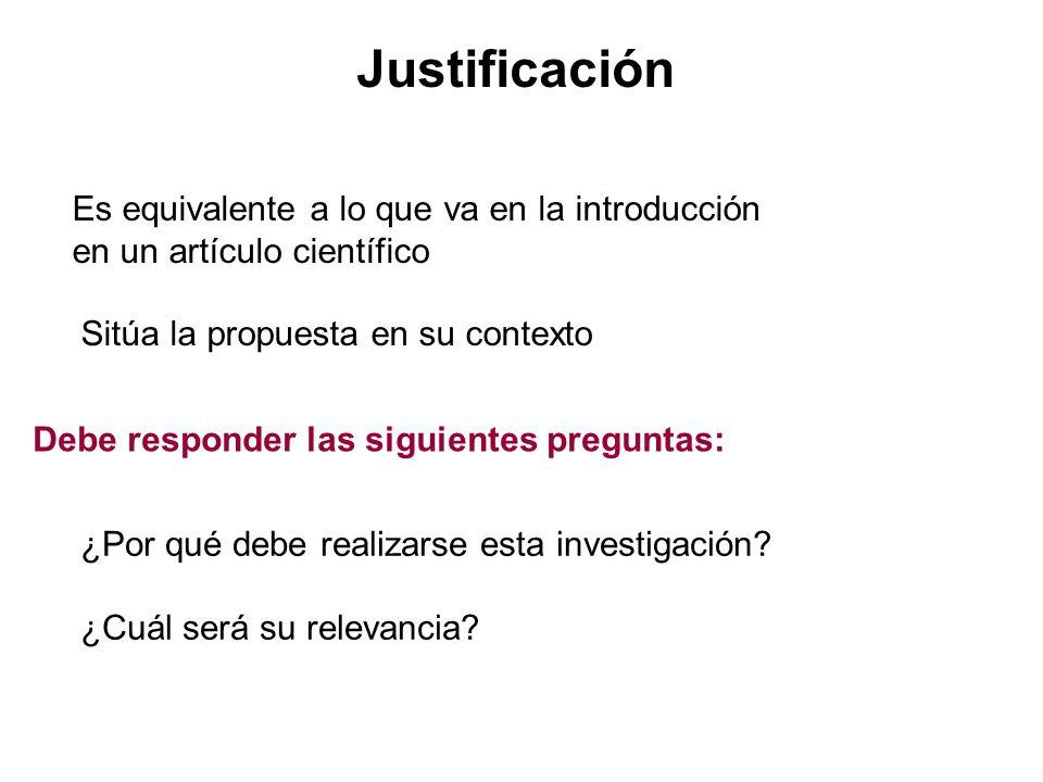 Justificación Es equivalente a lo que va en la introducción
