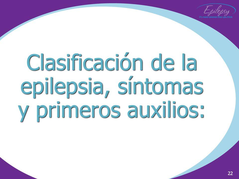 Clasificación de la epilepsia, síntomas y primeros auxilios:
