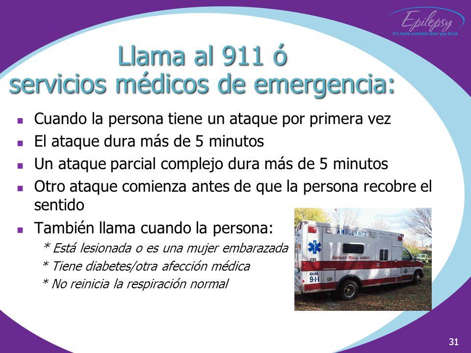 Llama al 911 ó servicios médicos de emergencia:
