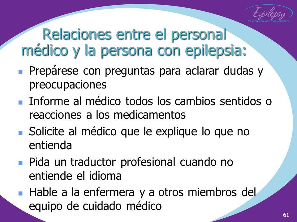 Relaciones entre el personal médico y la persona con epilepsia: