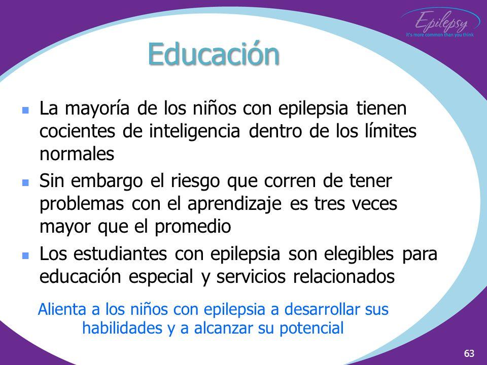2002 Educación. La mayoría de los niños con epilepsia tienen cocientes de inteligencia dentro de los límites normales.