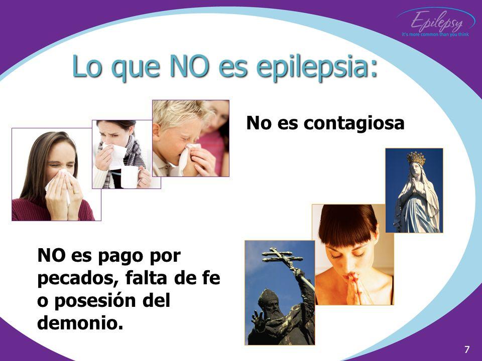 Lo que NO es epilepsia: No es contagiosa