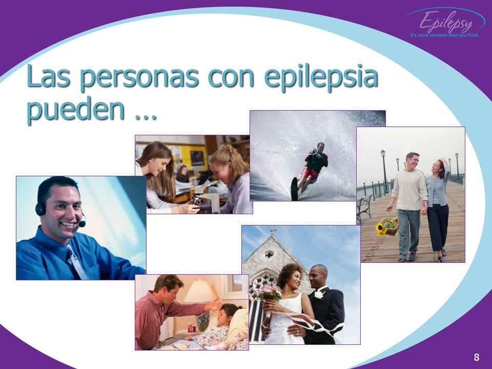Las personas con epilepsia pueden …