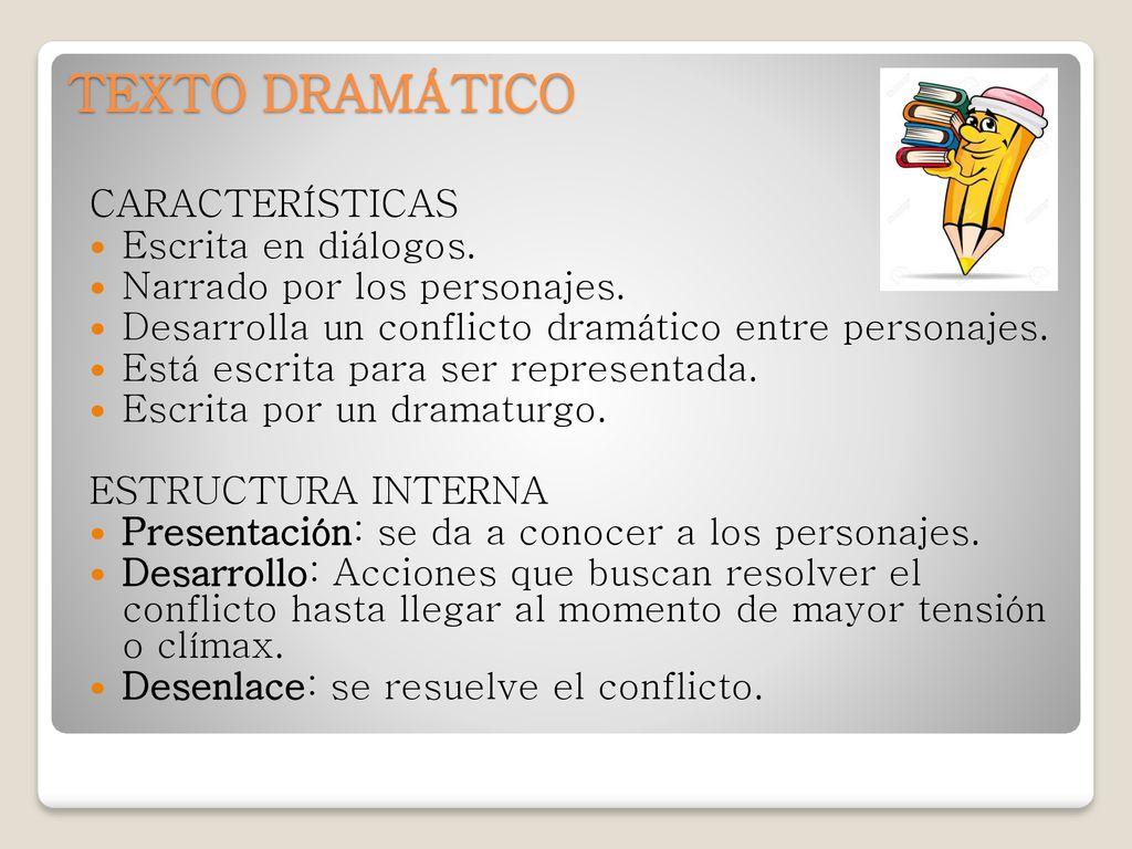 Texto Dramático Características Escrita En Diálogos Ppt