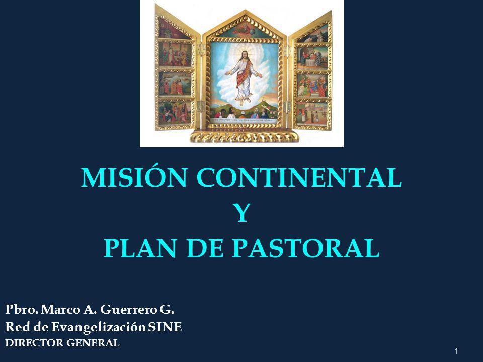 MISIÓN CONTINENTAL Y PLAN DE PASTORAL