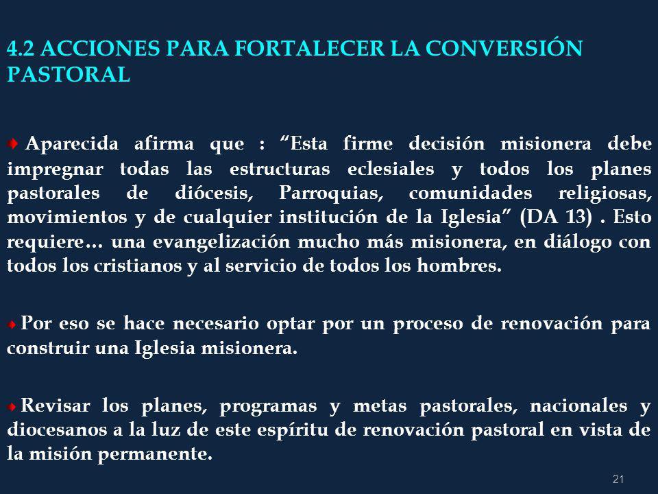 4.2 ACCIONES PARA FORTALECER LA CONVERSIÓN PASTORAL