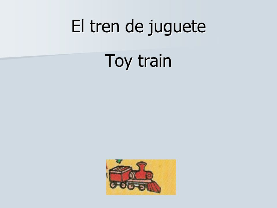 El tren de juguete Toy train