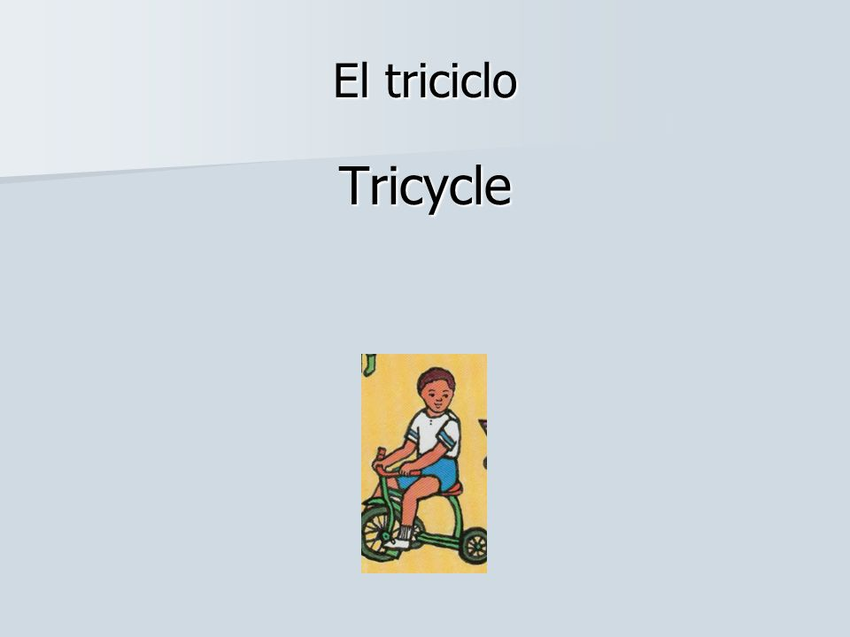 El triciclo Tricycle