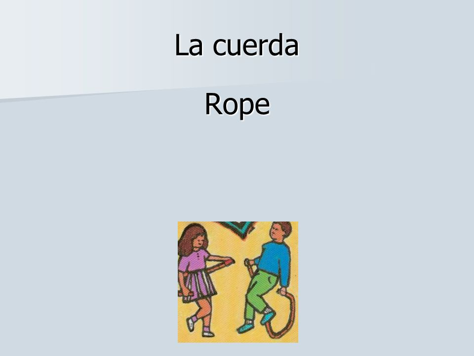 La cuerda Rope