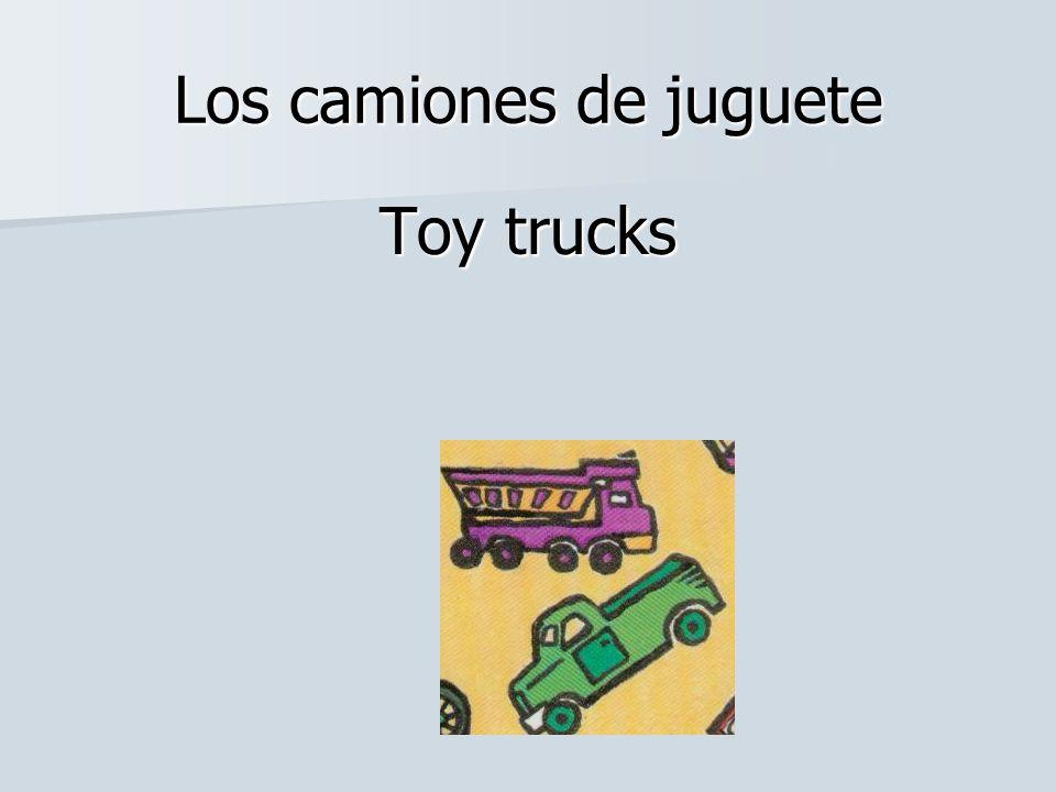 Los camiones de juguete