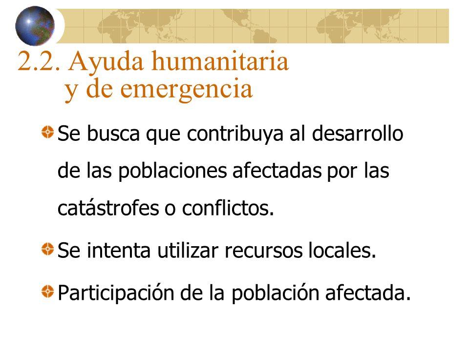 2.2. Ayuda humanitaria y de emergencia