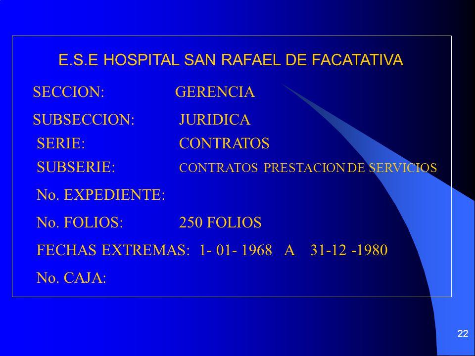 E.S.E HOSPITAL SAN RAFAEL DE FACATATIVA