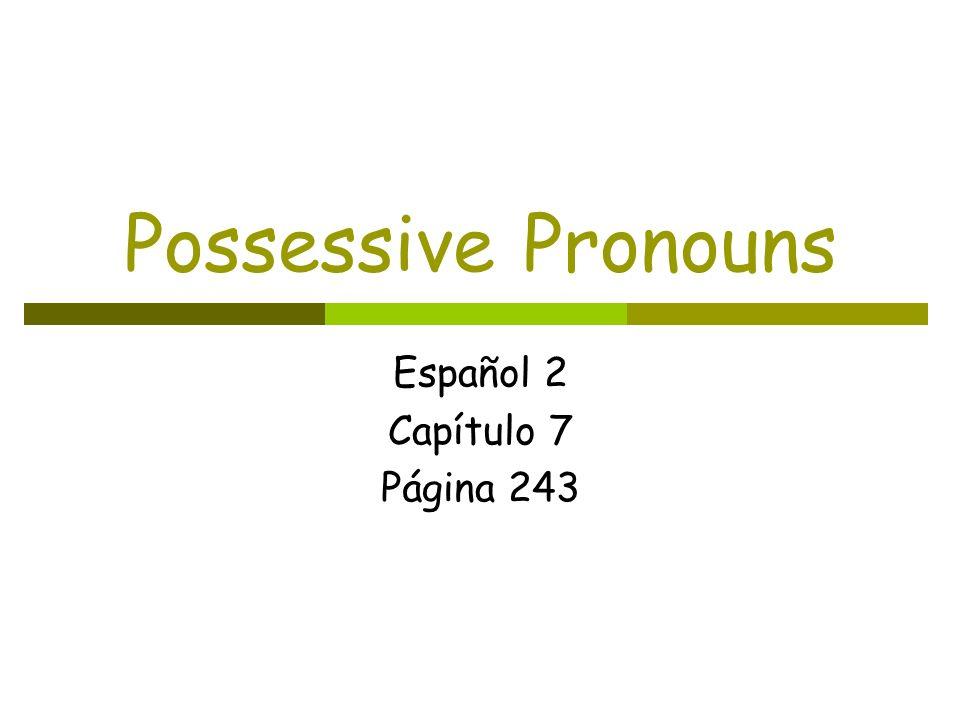 Español 2 Capítulo 7 Página 243