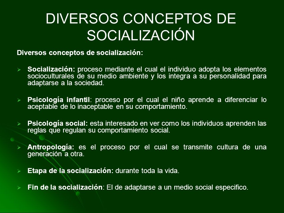 DIVERSOS CONCEPTOS DE SOCIALIZACIÓN