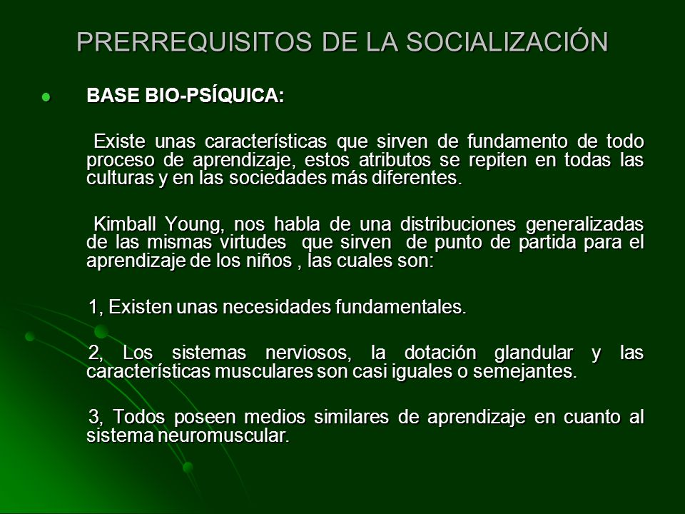PRERREQUISITOS DE LA SOCIALIZACIÓN