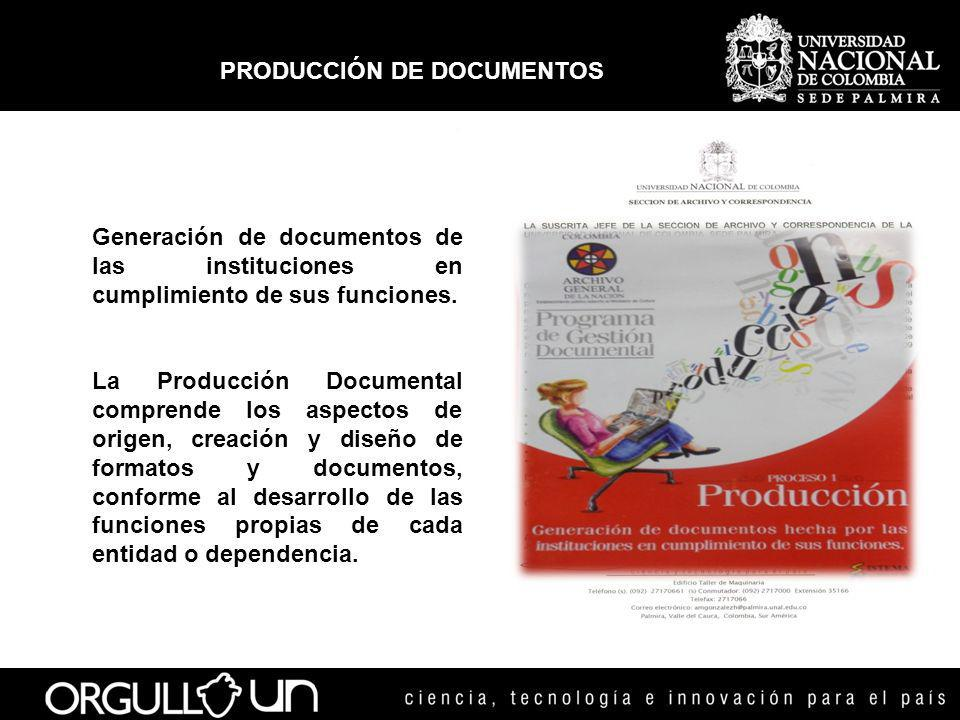 PRODUCCIÓN DE DOCUMENTOS