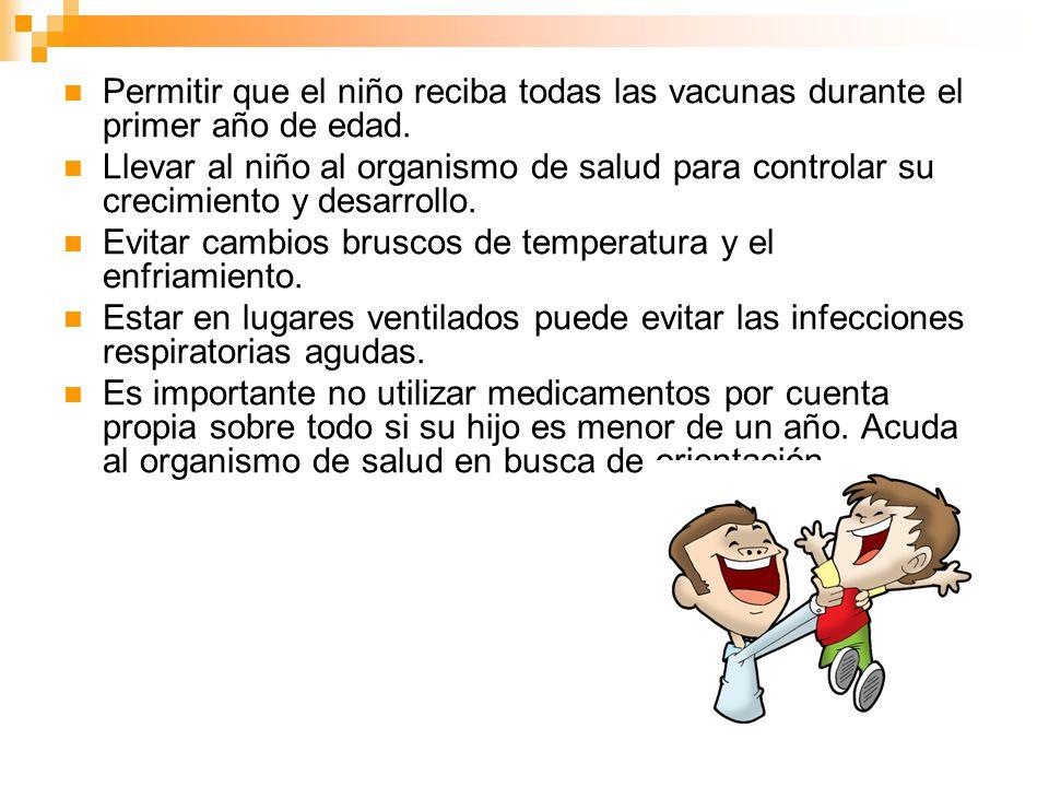 Permitir que el niño reciba todas las vacunas durante el primer año de edad.
