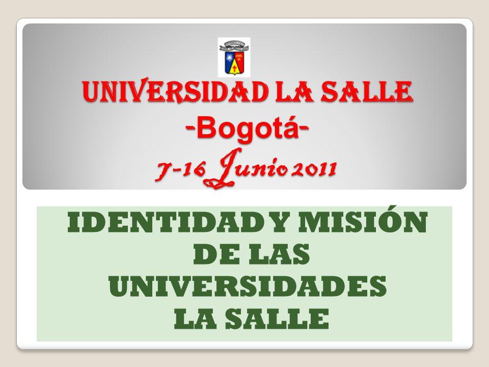 Universidad La Salle -Bogotá- 7-16 Junio 2011