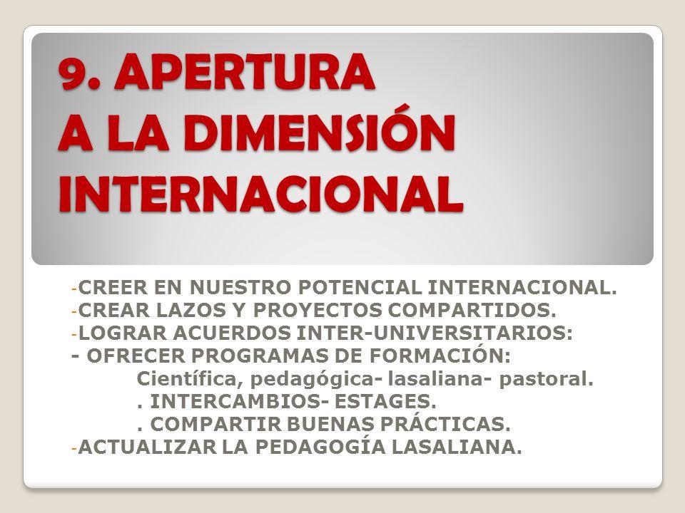 9. APERTURA A LA DIMENSIÓN INTERNACIONAL