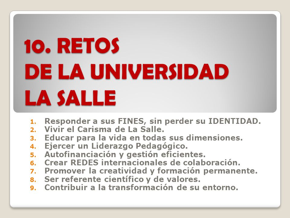10. RETOS DE LA UNIVERSIDAD LA SALLE