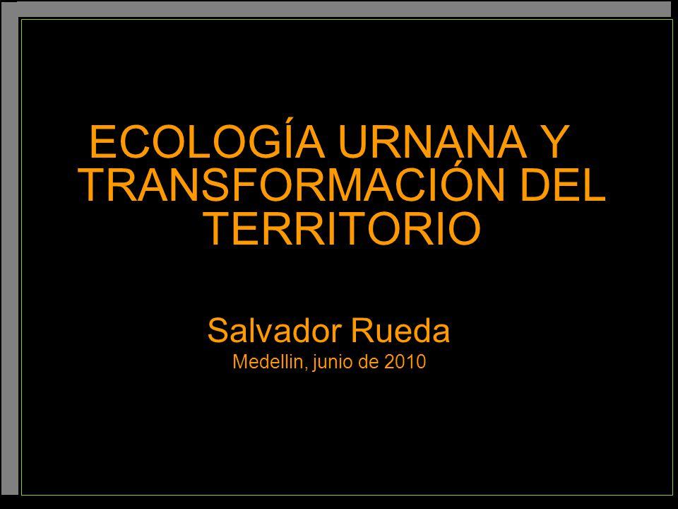 ECOLOGÍA URNANA Y TRANSFORMACIÓN DEL TERRITORIO