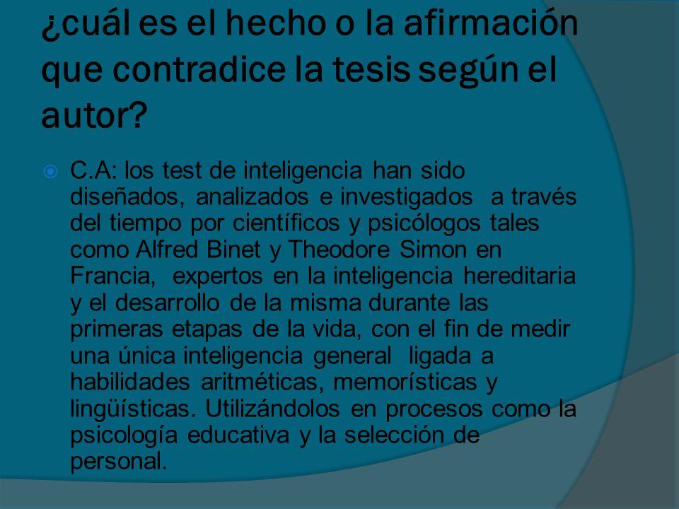 ¿cuál es el hecho o la afirmación que contradice la tesis según el autor