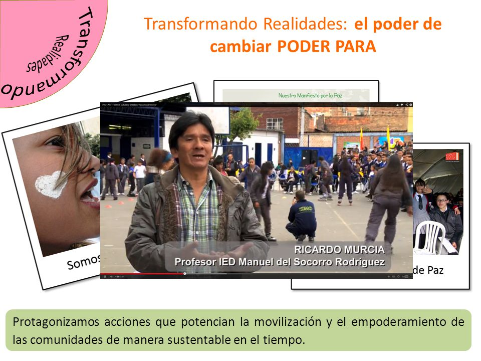 Transformando Realidades: el poder de cambiar PODER PARA