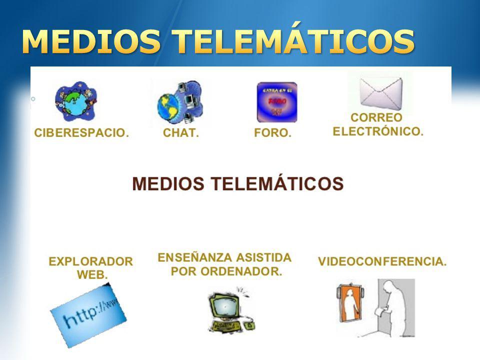 MEDIOS TELEMÁTICOS