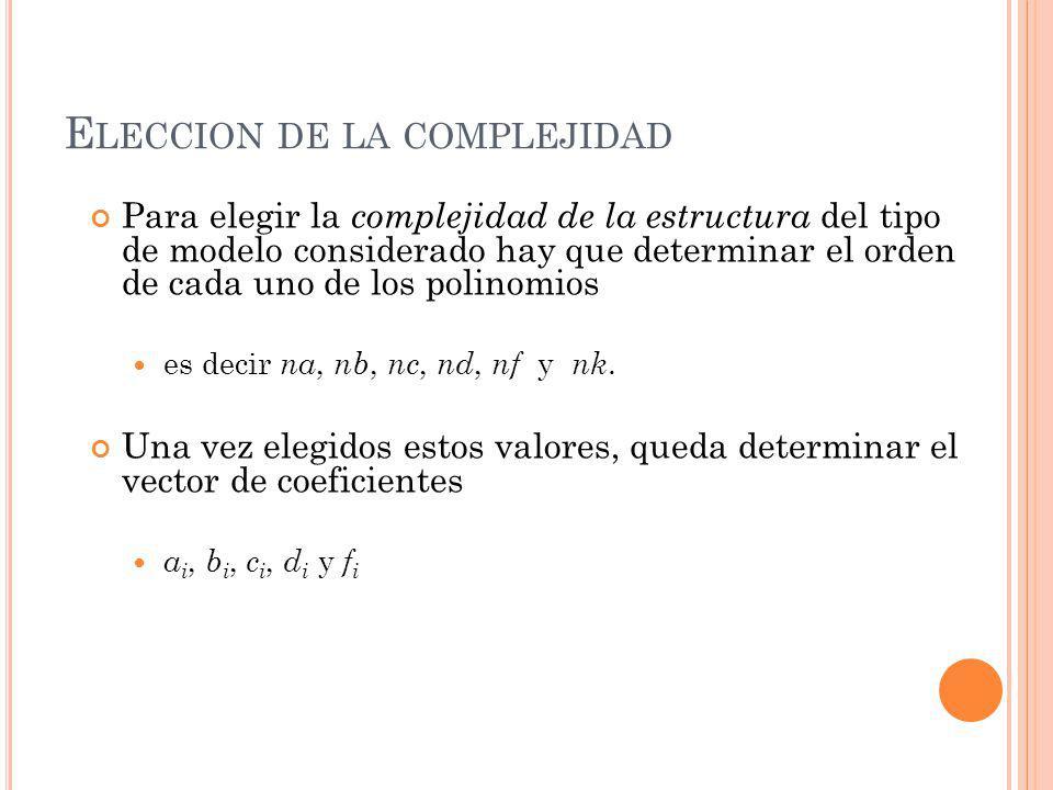 Eleccion de la complejidad