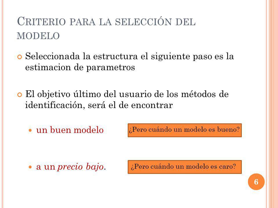 Criterio para la selección del modelo