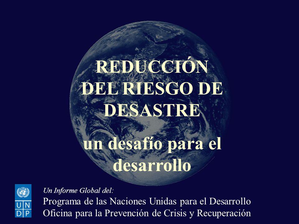 REDUCCIÓN DEL RIESGO DE DESASTRE un desafío para el desarrollo
