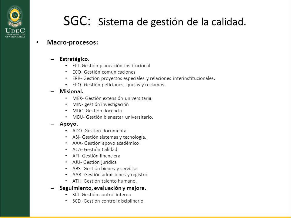 SGC: Sistema de gestión de la calidad.