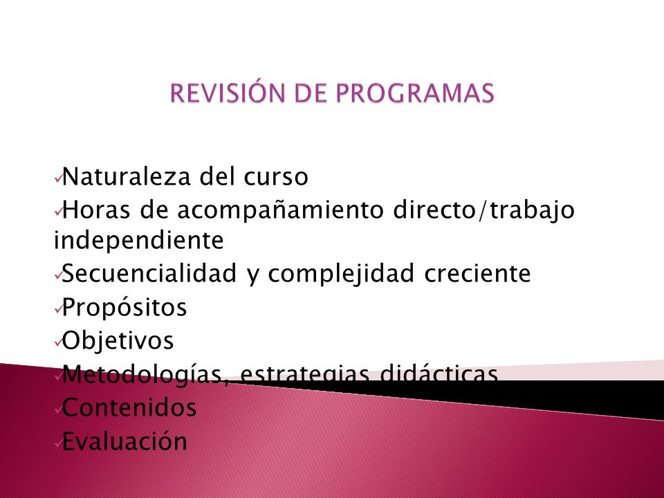 REVISIÓN DE PROGRAMAS Naturaleza del curso