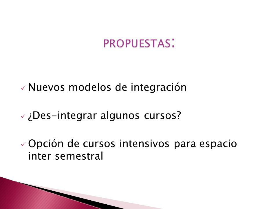 PROPUESTAS: Nuevos modelos de integración