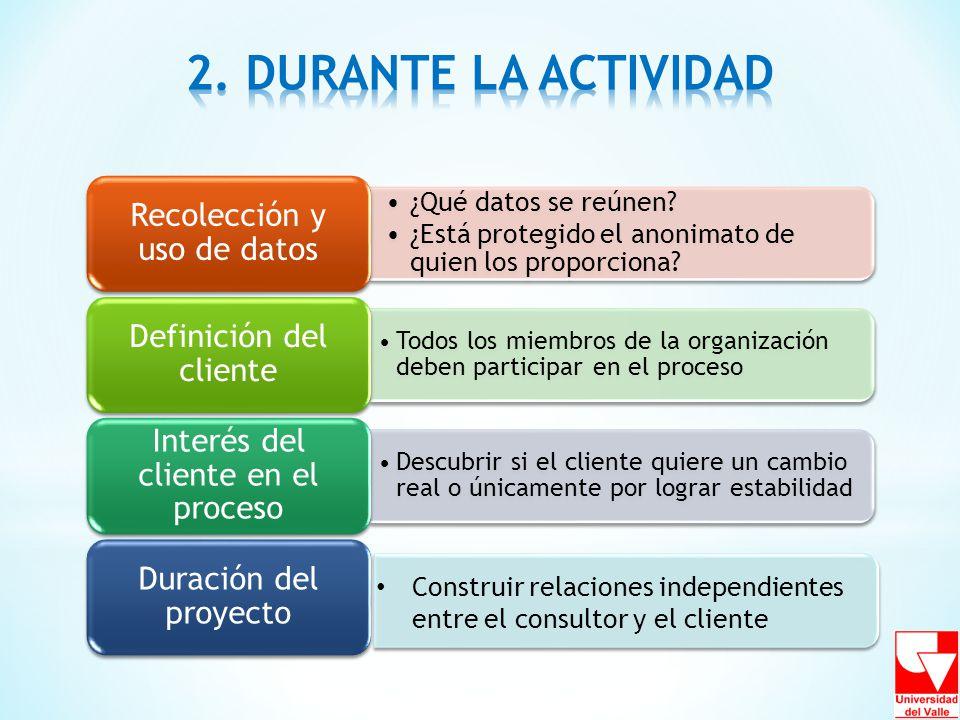 2. DURANTE LA ACTIVIDAD Recolección y uso de datos