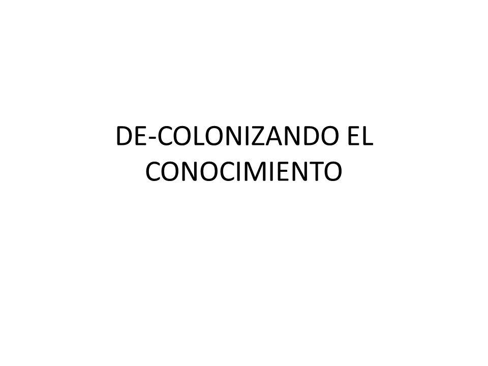 DE-COLONIZANDO EL CONOCIMIENTO