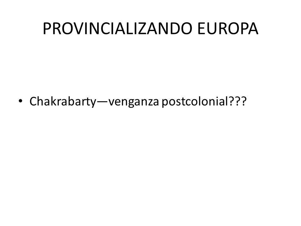 PROVINCIALIZANDO EUROPA
