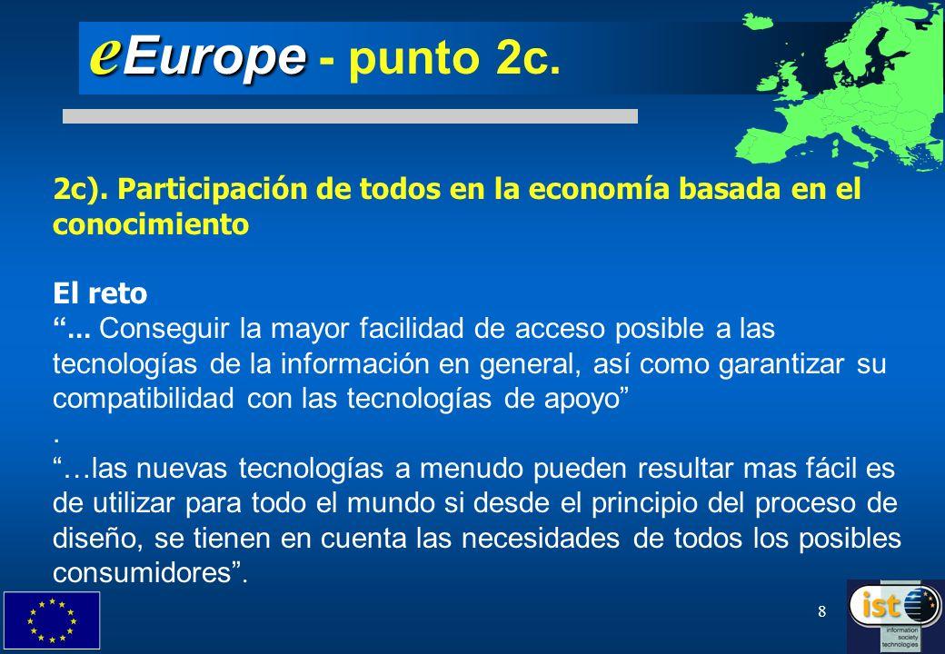 eEurope - punto 2c. 2c). Participación de todos en la economía basada en el conocimiento. El reto.