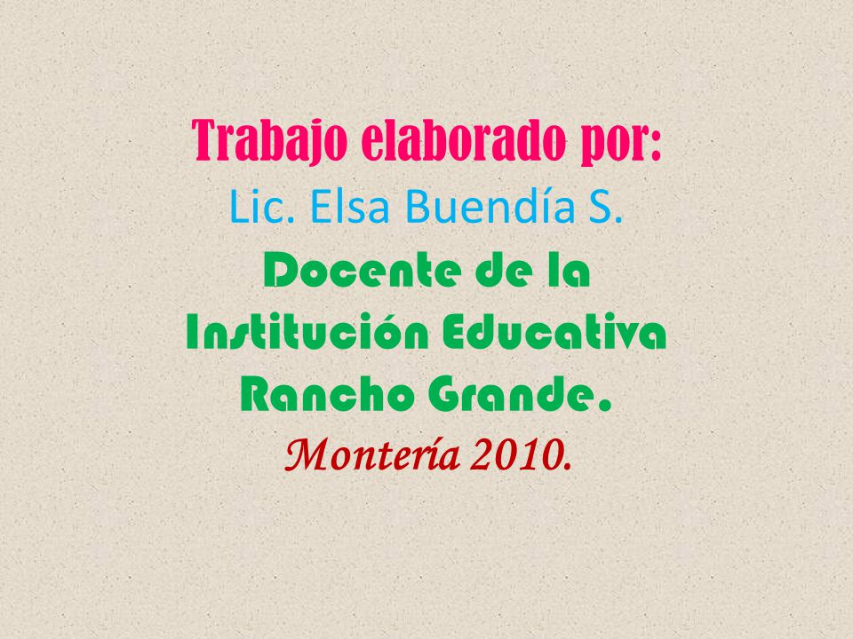 Trabajo elaborado por: Lic. Elsa Buendía S