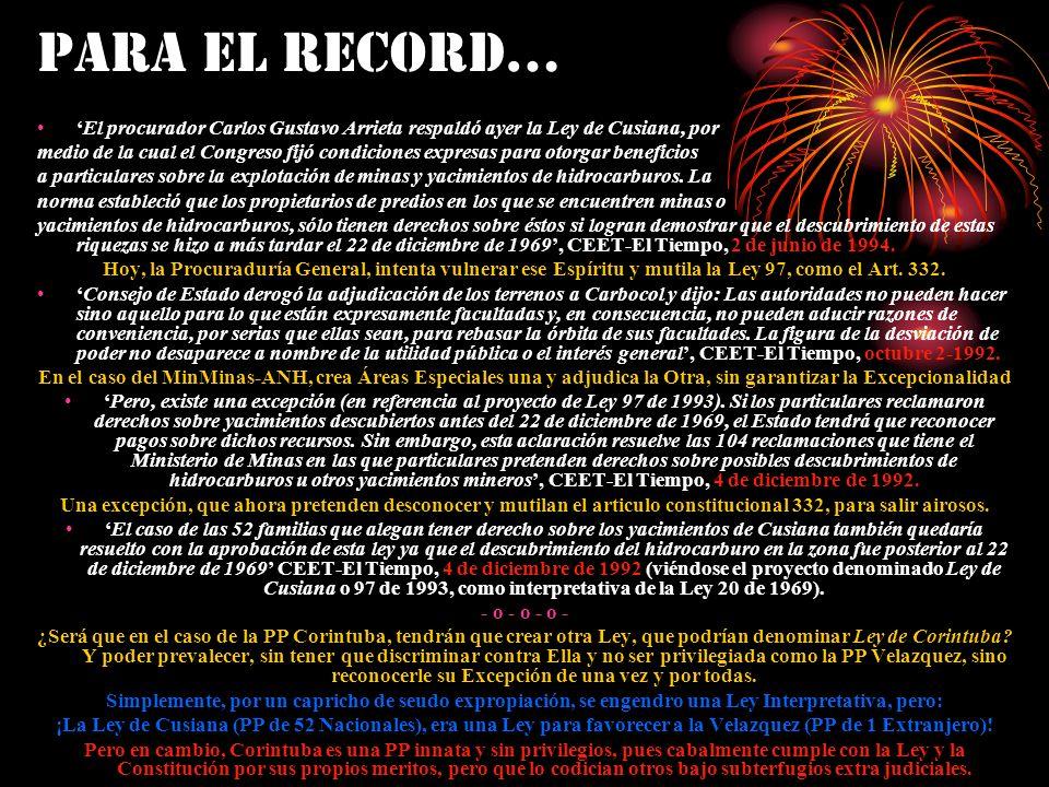 PARA EL RECORD… 'El procurador Carlos Gustavo Arrieta respaldó ayer la Ley de Cusiana, por.