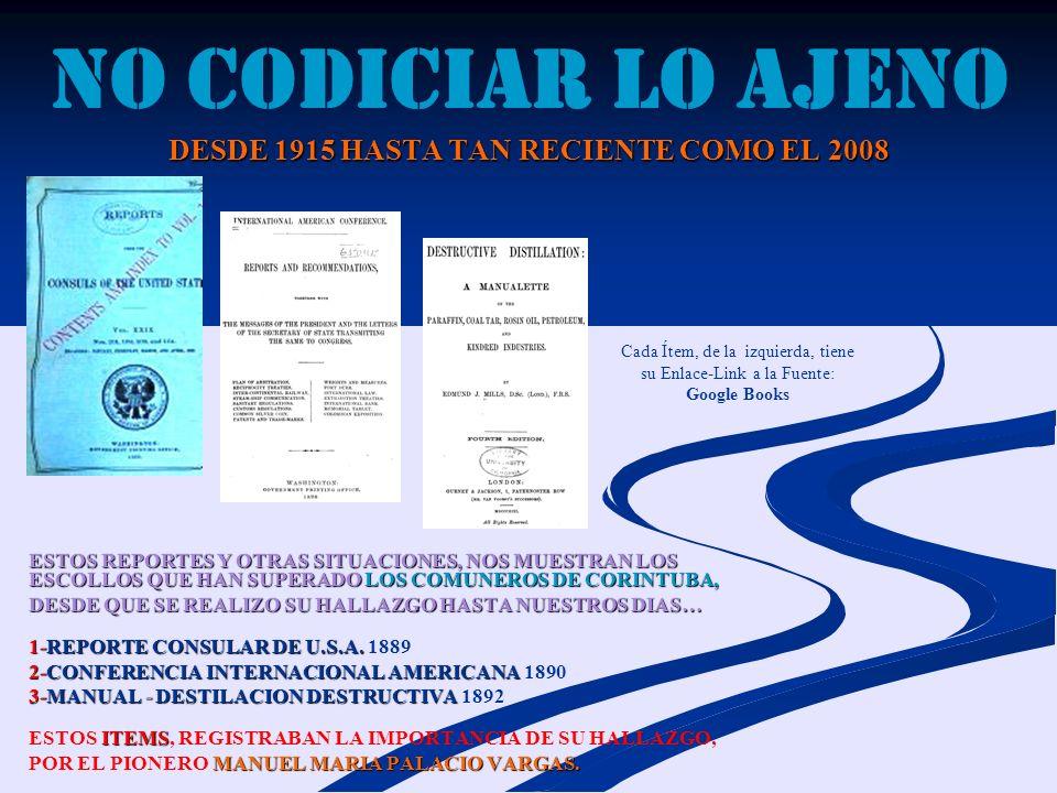 NO CODICIAR LO AJENO DESDE 1915 HASTA TAN RECIENTE COMO EL 2008