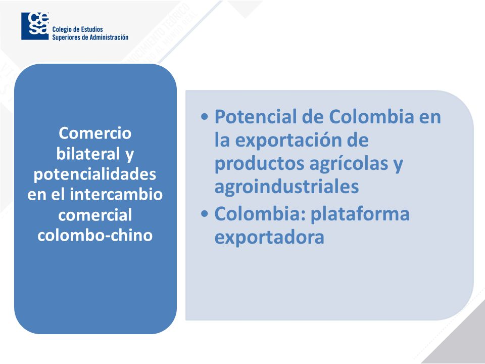 Colombia: plataforma exportadora
