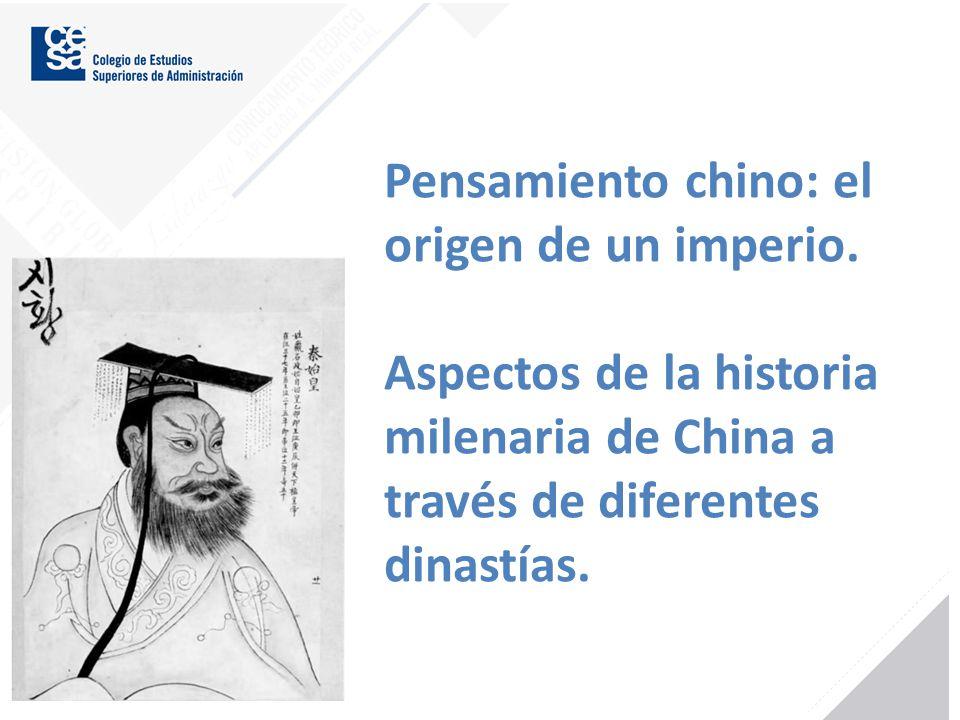 Pensamiento chino: el origen de un imperio.