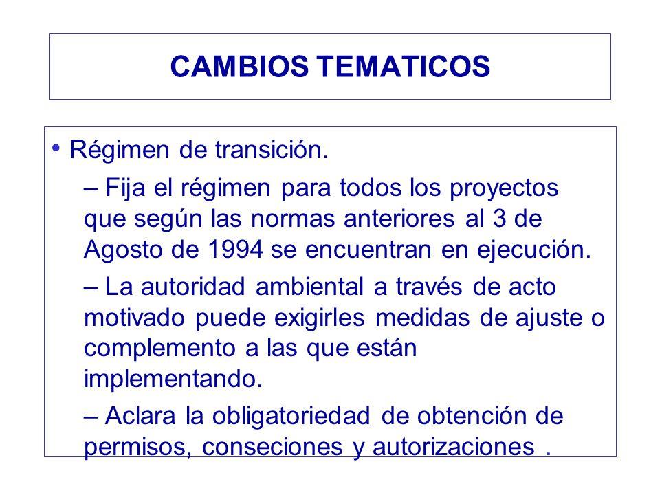 CAMBIOS TEMATICOS Régimen de transición.